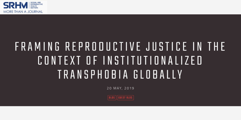 Reproductive justice and institutionalised transphobia