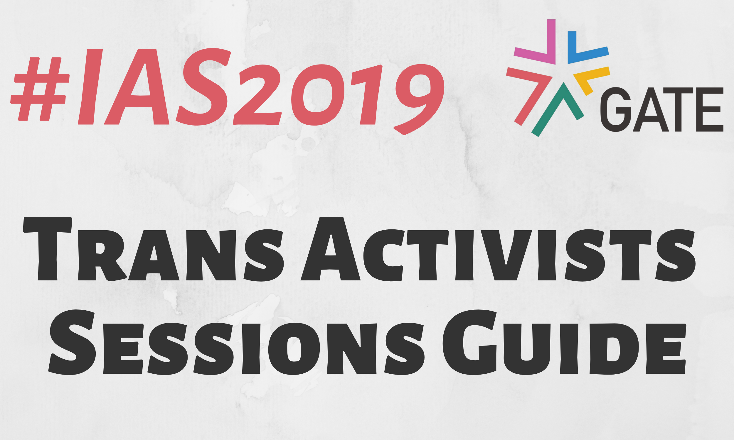IAS 2019 – Trans Communities Sessions