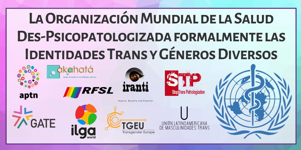 Comunicado de Prensa: la CIE despatologiza las identidades trans y de género diverso