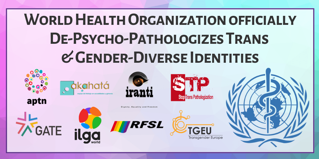 Press Release: ICD-11 depathologizes Trans & Gender Diverse identities