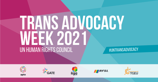 Trans Advocacy Week 2021: trans activists worldwide come together during the UN Human Rights Council