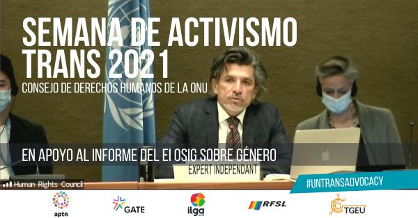Semana de Activismo Trans 2021: En apoyo al informe del EI OSIG sobre género