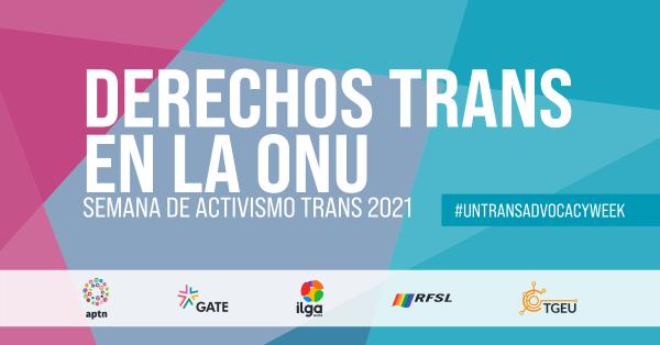 Derechos de las personas trans en la ONU: activistas y Estados trazan el camino a seguir
